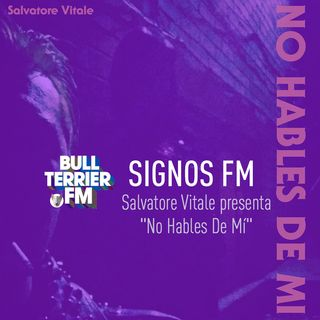 "Salvatore Vitale presenta ""No Hables De Mí"" - SignosFM"