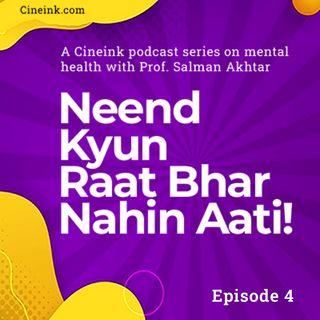 EP04: Kabhi Kabhi Tau Bada Khauf Sa Lage Hai Mujhe