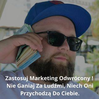 Epizod #18 Wywiad z Rafałem Kujawą-Nie Lubie Rano Wstawać, Dlatego Zostałem Milionerem.