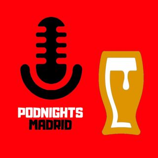 Podnights Madrid 7 de junio @NQVPodcast & @Podhanger