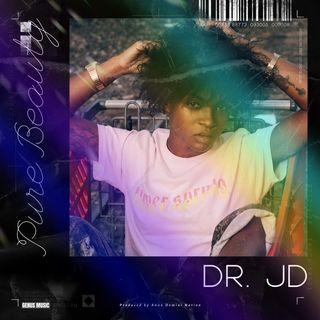 Dr. JD Pure Beauty (Olah, Boricua) produced by Anno Domini Nation