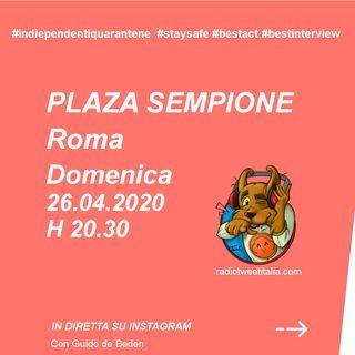 #QUARANTINE - Vengo dopo il TG: Plaza Sempione