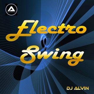 DJ Alvin - Electro Swing
