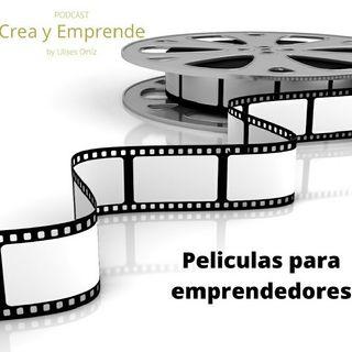 Episodio 13 - 5 Películas Para Emprendedores