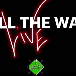 All The Way LIVE 2019!!