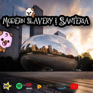 modern slavery & santeria
