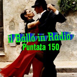 Il Ballo in Radio - puntata n° 150