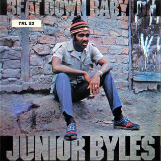 Junior Byles - Beat down Babylon - 1972