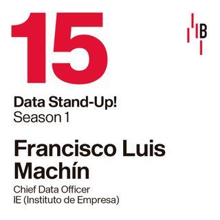 Luis Machín · Chief Data Officer en el Instituto de Empresa (IE) // Bedrock @ LAPIPA_Studios