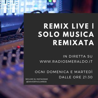 Remix Live | Solo Musica Remixata