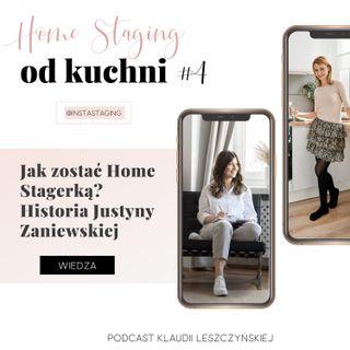 #4 Jak zostać Home Stagerką? Historia Justyny Zaniewskiej
