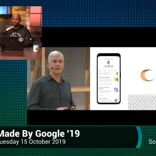 TWiT News 348: Made By Google 2019 (Live Reaction and Commentary)