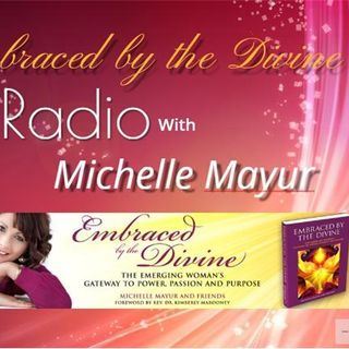 Presents Embraced By The Divine Radio With Kimberly Marooney Soul Star