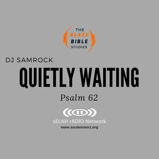 Quietly Waiting -DJ SAMROCK