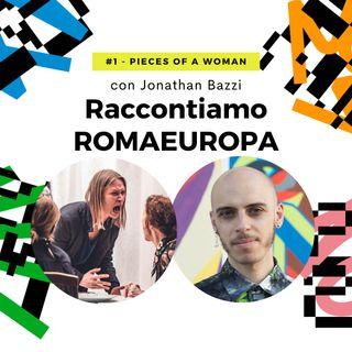 Tlon racconta Romaeuropa - #1 Pieces of a Woman - con Jonathan Bazzi