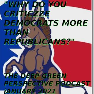 """Why Do You Criticize Democrats More Than Republicans?"""