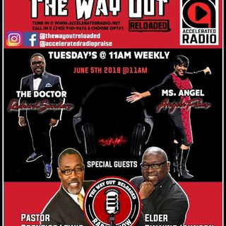 The Way Out Reloaded *Lee Williams Tribute* 6-5-18
