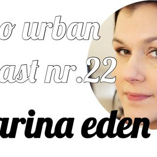 not so urban podcast nr.22: Farina Eden