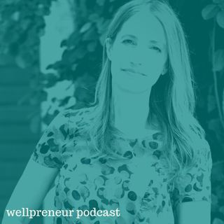 Real Wellpreneur: Maria Claps {s05e04}