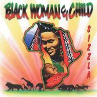 Sizzla - Black Woman & Child - 1999