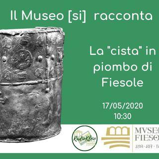 """Il Museo [si] racconta: La """"cista"""" in piombo di Fiesole"""