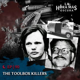 Ep90: The Toolbox Killers