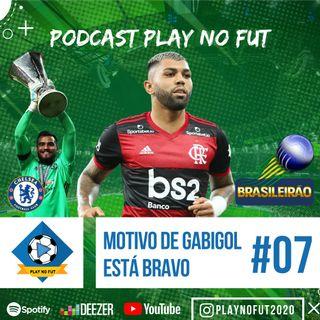 Marcos Braz diz por que Gabigol saiu Bravo do Jogo #07Episódio - Podcast Play no Fut