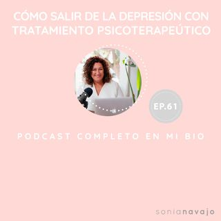 61-Como salir de la depresión con tratamiento psicoterapeutico