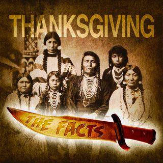 Thanksgiving: The Dark History of a Beloved American Holiday