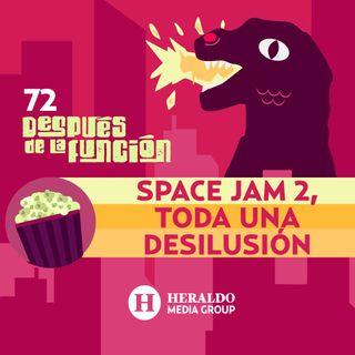 Space Jam 2 y Loki | Después de la Función: Películas y series en streaming