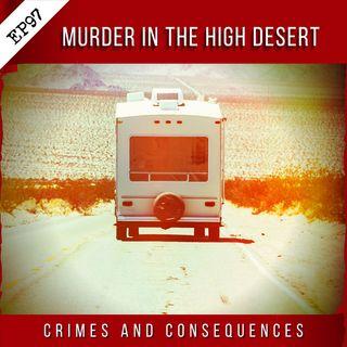 EP97: Murder in the High Desert