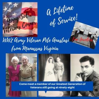 A Lifetime of Service - WW2 Army Veteran Pete Anastasi