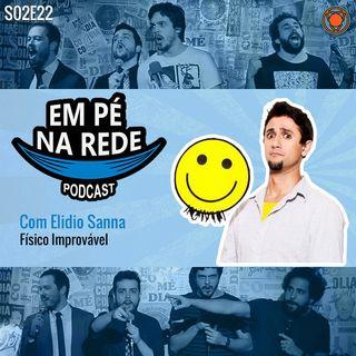 S02E22 - Elidio Sanna - Físico Improvável