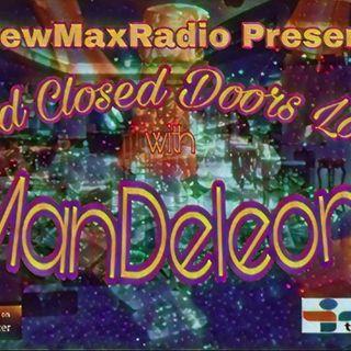 Behind Closed Doors Lounge with ManDeleon Ep.1