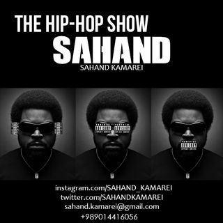 The Hip-Hop show with SAHAND