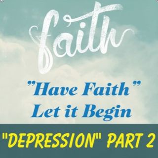 Depression Part 2 Ep 54