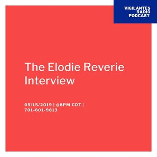 The Elodie Reverie Interview.