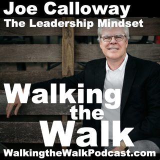 042 Joe Calloway - The Leadership Mindset