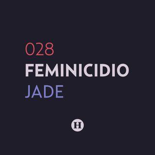 28. Feminicidio de Jade Yuing Gómez | Que Nadie Nos Olvide