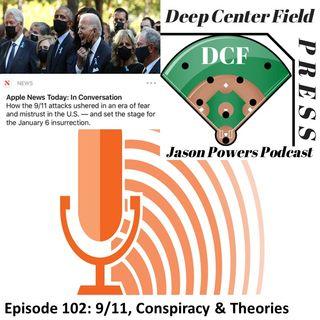 Episode 102: 9/11, Conspiracy & Theories