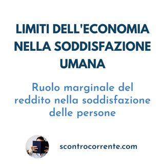 4# - Economia: i suoi limiti per la soddisfazione umana