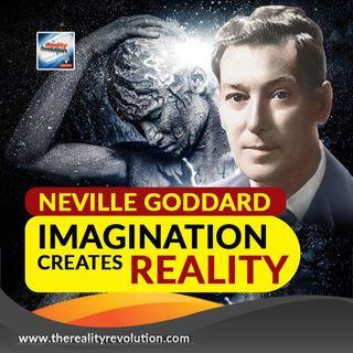 Neville Goddard Imagining Creates Reality