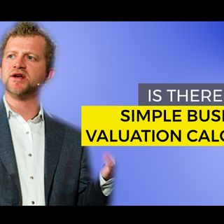 Is There a Simple Business Valuation Calculator