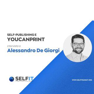 Selfit Summit - Self-Publishing e YouCanPrint - Intervista ad Alessandro De Giorgi