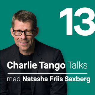 13 Charlie Tango talk med Natascha Friis Saxberg