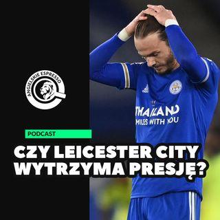 Czy Leicester City wytrzyma presję? Znamy wszystkich spadkowiczów!
