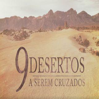 9 Desertos