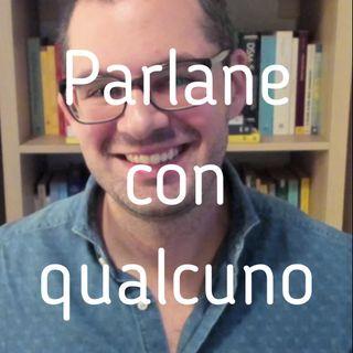 Parlane con qualcuno - Valerio Celletti