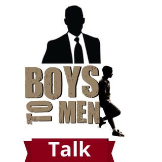 Boys To Men Talk