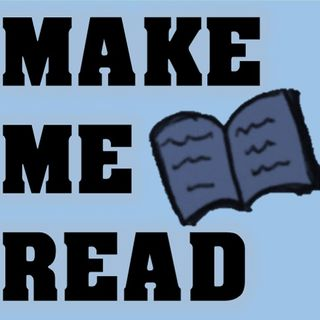 Make Me Read - Episode 3